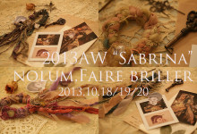 "2013AW nolum part.1/""Sabrina""Faire Briller(フェーブリーユ)She is Lilly.ハンドメイドカフェ女子会熊本飲み放題結婚式二次会"